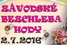 VIDEO aj FOTO – 2016 Závodské Bezchleba hody VI.ročník