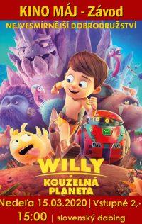 Kino pre deti | 15.03.2020 o 16:00 – Willy a kúzelná planéta