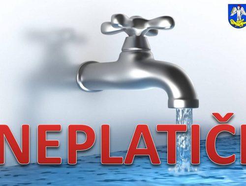 UPOZORNENIE | Domácnosti ktoré nezaplatili vodné-stočné