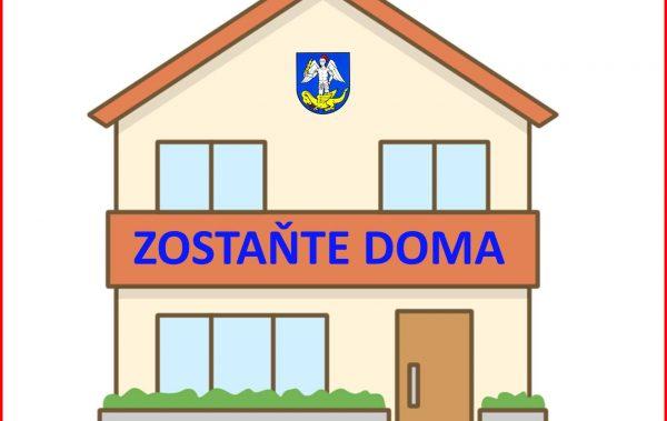 ZOSTAŇTE DOMA! | Domáca izolácia / karanténa je 14 dní a platí pre celú domácnosť !